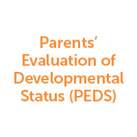 Parents' Evaluation of Developmental Status (PEDS)