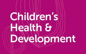 Children's Health & Development