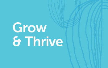Grow & Thrive